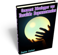 Ebooks Gratuits Comment d�velopper vos facult�s supranormales