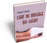 Ebook Gratuit L'Art du Massage qui Gu�rit